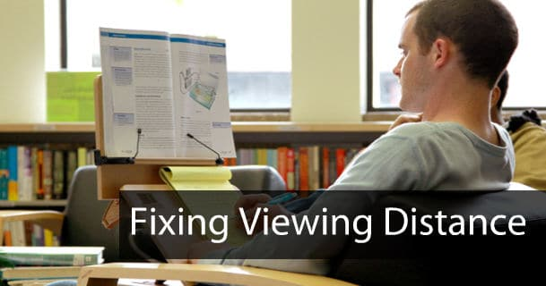 Protecting Eyesight: Fix Your Viewing Distance