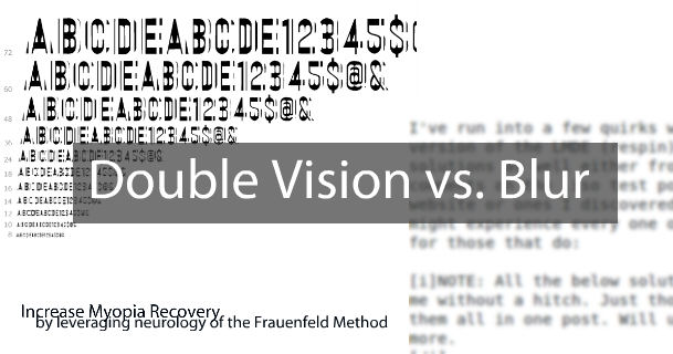 Reminder & Tip:  Recognize Double Vision